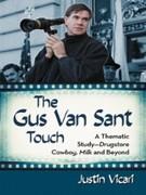 Justin Vicari: The Gus Van Sant Touch