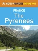 N., N.: The Pyrenees Rough Guides Snapshot Fran...