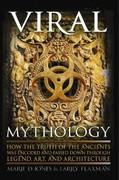 Marie Jones;Larry Flaxman: Viral Mythology