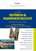 Peter Meyer, Annette Sievers: Istrien und Kvarn...
