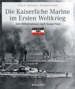 Die kaiserliche Marine im Ersten Weltkrieg