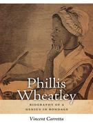 Carretta, Vincent: Phillis Wheatley