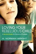 eBook: Loving your Rebellious Child