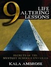Kala Ambrose: 9 Life Altering Lessons