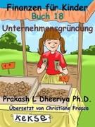 Prakash L. Dheeriya, PhD: Unternehmensgründung