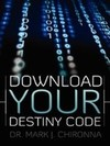 Mark Chironna: Download Your Destiny Code
