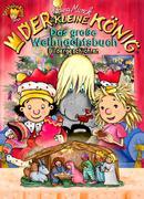eBook: Der kleine König - Das große Weihnachtsbuch