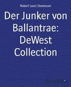 eBook:  Der Junker von Ballantrae: DeWest Collection