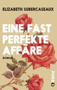 eBook: Eine fast perfekte Affäre