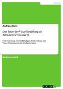 Kern, Andreas: Das Ende der Visco-Kupplung als ...