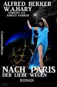eBook:  Nach Paris - der Liebe wegen: Roman