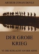 eBook:  Der große Krieg - 6: Die Schlacht an der Aisne