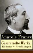 eBook: Gesammelte Werke: Romane + Erzählungen (47 Titel in einem Buch - Vollständige deutsche Ausgaben)