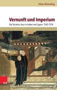Tobias Winnerling: Vernunft und Imperium