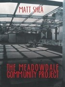 Matt Shea: The Meadowdale Community Project