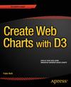 Nelli, Fabio: Create Web Charts with D3