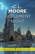 C. L. Moore: Judgement Night: A Selection of Sc...