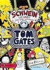 Pichon,  Liz: Tom Gates, Band 07. Schwein gehabt (und zwar saumäßig)