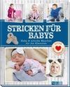 Buchholz, Ilka: Stricken für Babys