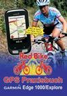 GPS Praxisbuch Garmin Edge 1000/Explore