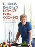 eBook: Gordon Ramsay´s Ultimate Home Cooking