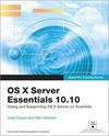 Dreyer, Arek;Greisler,  Ben: OS X Server Essentials 10.10