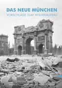 Meitinger, Karl: Das neue München