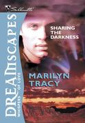 Tracy, Marilyn: Sharing The Darkness (Mills Boo...