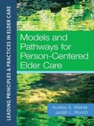 eBook: Models and Pathways for Person-Centered Elder Care