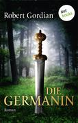 Robert Gordian: Die Germanin