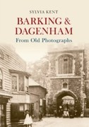 eBook: Barking & Dagenham From Old Photographs