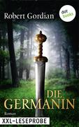 Robert Gordian: XXL-Leseprobe: Die Germanin
