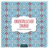 Malbuch für Erwachsene: Orientalischer Zauber