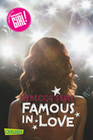 Serle, Rebecca: Famous in Love, Band 1