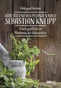 Kreiter, Hildegard: Kräuter und Heilpflanzen na...