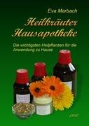 Eva Marbach: Heilkräuter Hausapotheke