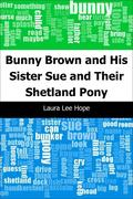 Laura Lee, Hope: Bunny Brown and His Sister Sue...