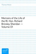 Thomas, Moore: Memoirs of the Life of the Rt. Hon. Richard Brinsley Sheridan - Volume 01