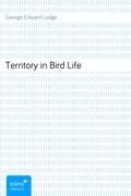 George Edward Lodge: Territory in Bird Life