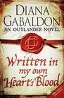 Gabaldon,  Diana: Written in My Own Heart's Blood