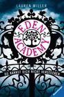 Lauren Miller: Eden Academy - Du kannst dich nicht verstecken