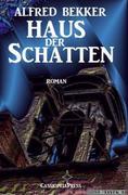 eBook: Haus der Schatten: Roman