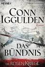 Iggulden,  Conn: Das Bündnis