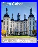 eBook: Zwei Schlossromane