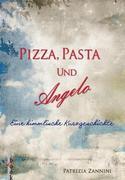 eBook: Pizza, Pasta und Angelo - Eine himmlische Kurzgeschichte (in Venedig)