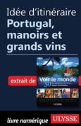 Collectif Ulysse: Idée d´itinéraire - Portugal,...