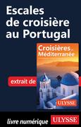 Collectif Ulysse: Escales de croisière au Portugal