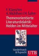 eBook: Themenorientierte Literaturdidaktik: Helden im Mittelalter