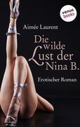 eBook: Die wilde Lust der Nina B.