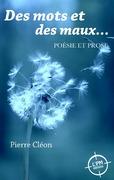 Cléon, Pierre: Des mots et des maux
